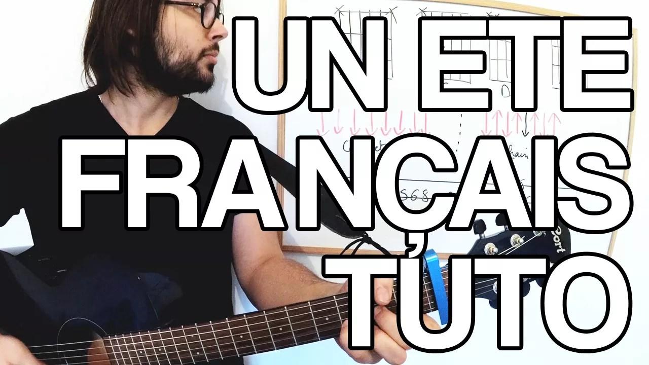 un été français indochine accords tablature tuto partition vidéo cours de guitare facile rythmique solo apprendre jouer