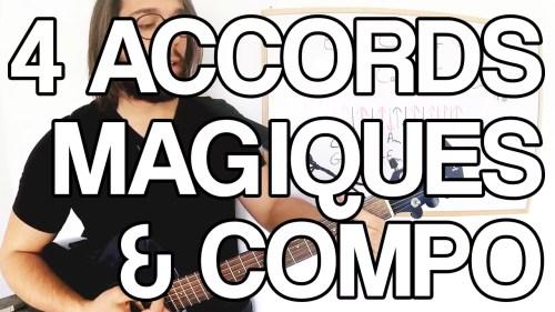Les 4 accords magiques composition guitare inspiration