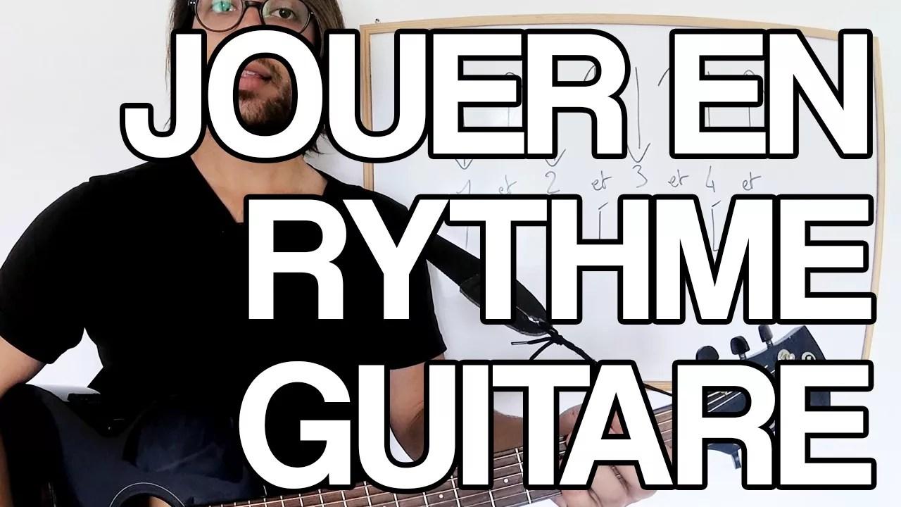 jouer en rythme guitare leçon cours vidéo rythme tempo avec une chanson