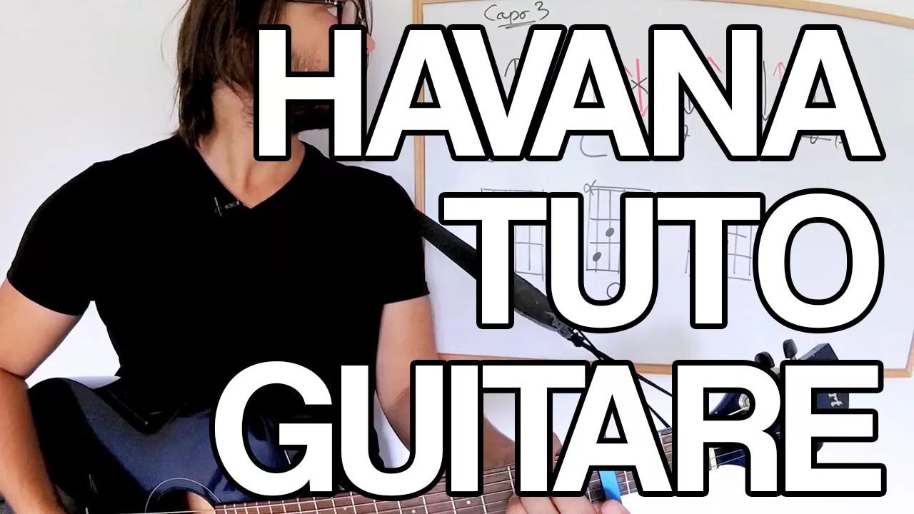 havana tuto guitare partition accords cours leçon tab camila cabello facile apprendre à jouer