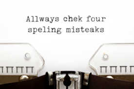 """typewriter with """"Allways chek four spelling misteaks"""" representative of commonly misspelled words"""