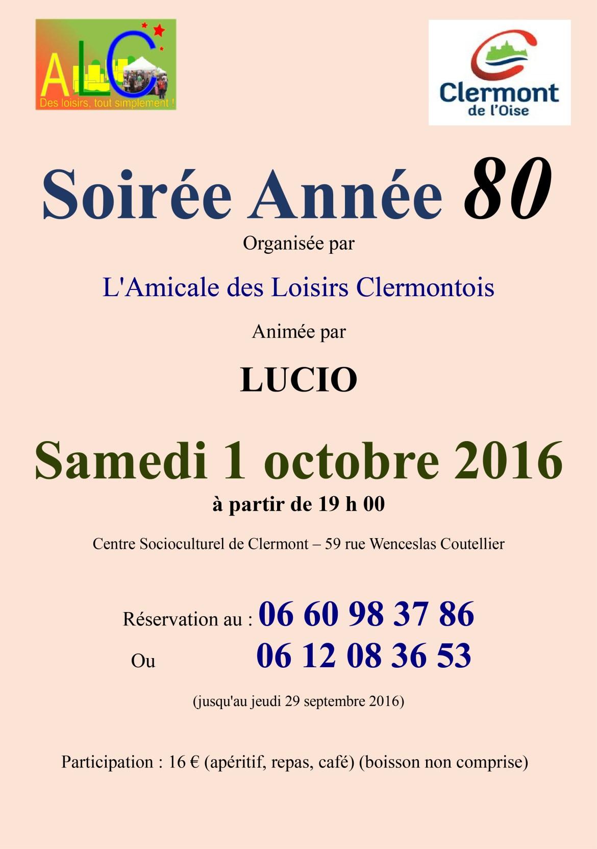L'Amicale des Loisirs Clermontois : Soirée Année 80