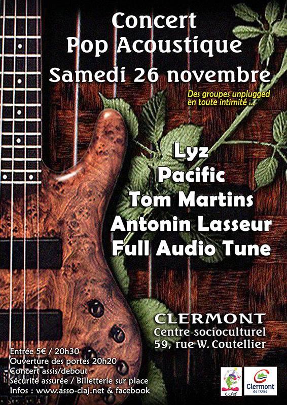 Concert Pop Acoustique 2016 - Lys, Pacific, Tom Martins, Antonin Lasseur, Full Audio Tune - Samedi 26 novembre 2016