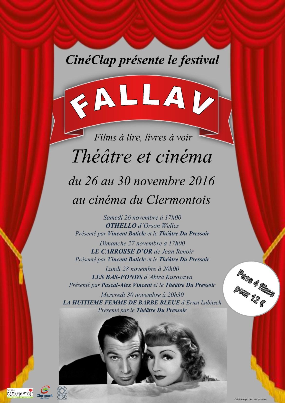 """CinéClap présente le festival """"Films À Lire, Livres À Voir 2016 - FALLAV"""" : Théâtre et cinéma, du samedi 26 au mercredi 30 novembre 2016 au cinéma du Clermontois."""