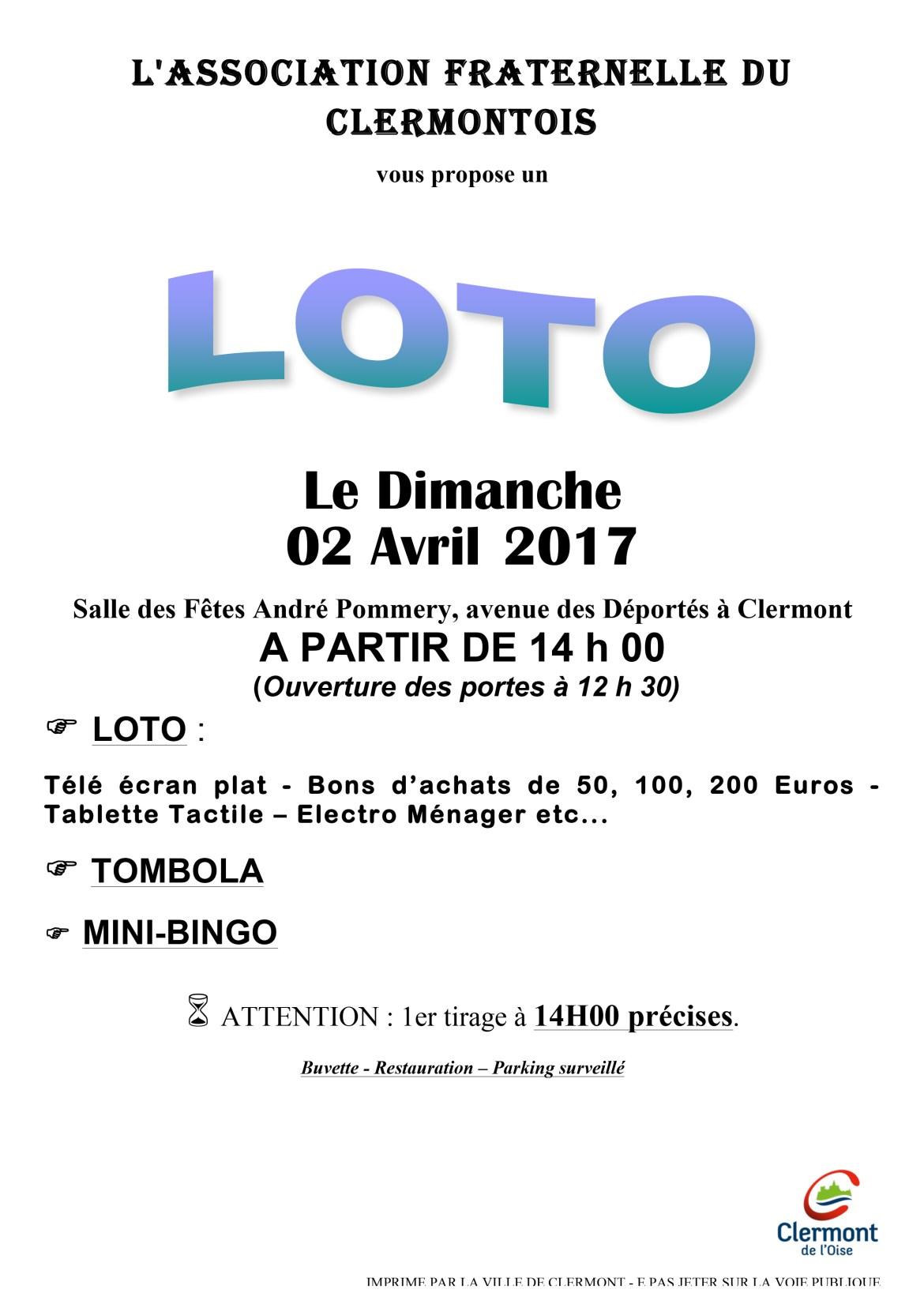 L'Association Fraternelle du Clermontois vous propose un Loto le dimanche 2 avril 2017, Salle des Fêtes André Pommery, avenue des Déportés à Clermont, à partir de 14h (Ouverture des portes à 12h30).