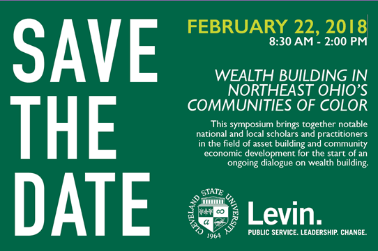 Wealth Building in Northeast Ohio's Communities of Color @ Cleveland State University - Maxine Goodman Levin College of Urban Affairs | Cleveland | Ohio | United States