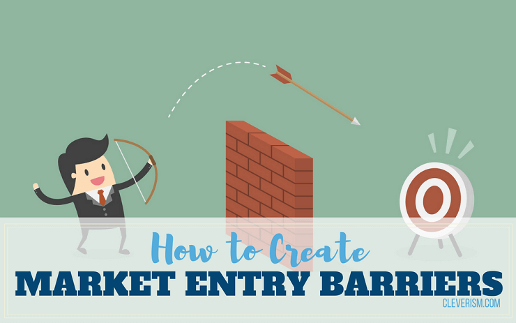 895-How-To-Create-Market-Entry-Barriers.png?fit=740,463&ssl=1