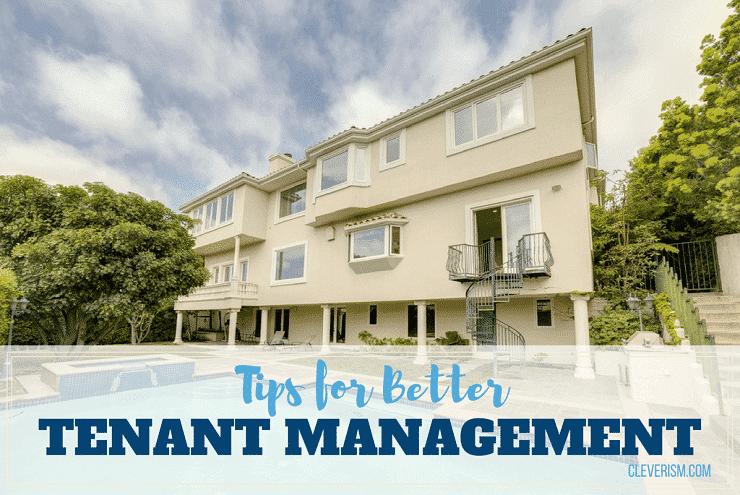 Tips for Better Tenant Management