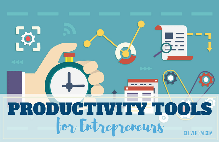 Productivity Tools for Entrepreneurs
