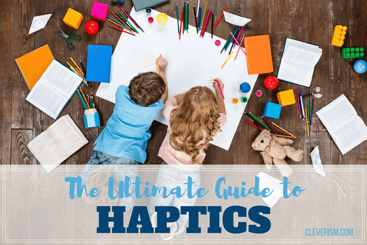 The Ultimate Guide to Haptics