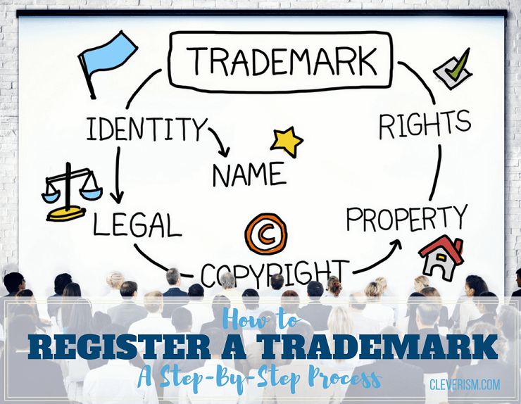 How to Register a Trademark: A Step-By-Step Process