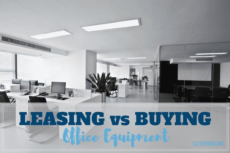 Leasing vs. Buying Office Equipment