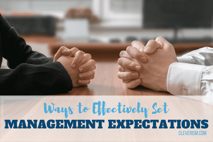 Ways to Effectively Set Management Expectations
