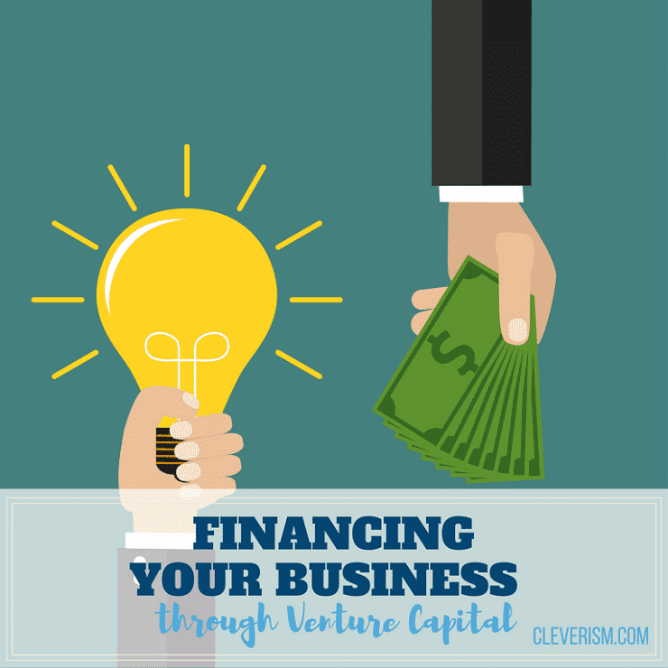 Financing Your Business through Venture Capital