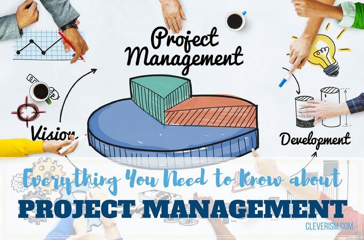 Everything You Need to Know about Project Management