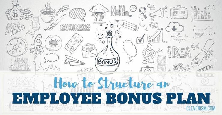 How To Structure An Employee Bonus Plan