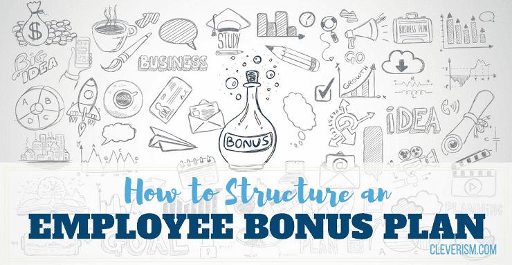 How to Structure an Employee Bonus Plan – Bonus Plan Template
