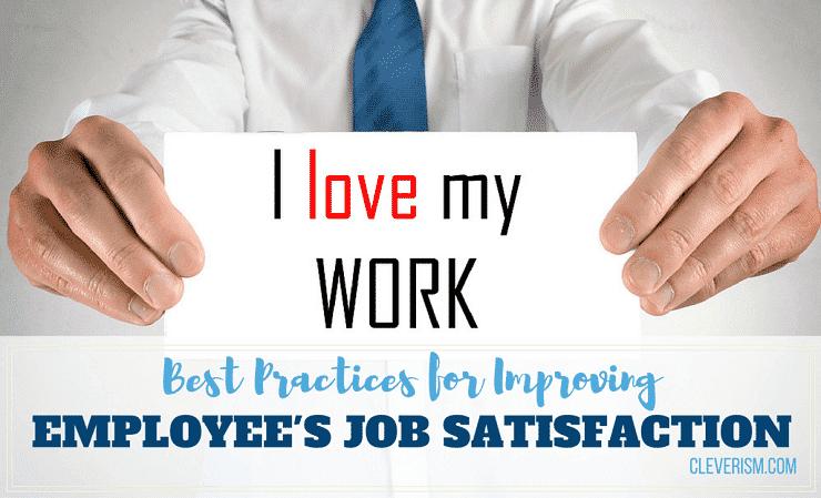 Best Practices for Improving Employee's Job Satisfaction Quickly