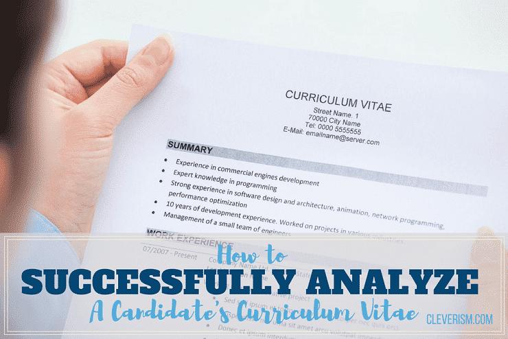 How To Successfully Analyze A Candidateu0027s Curriculum Vitae