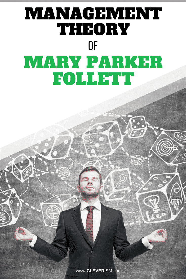 Management Theory of Mary Parker Follett - #MaryParkerFollett #ManagementTheory #Cleverism