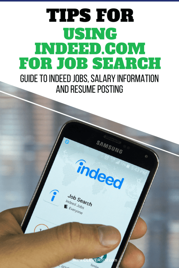 Tips for Using Indeed.com to Job Search: Guide to Indeed Jobs, Salary Information and Resume Posting