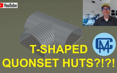 New YouTube Video: T-Shaped Quonset Huts?!?!