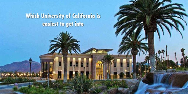 Which University of California is easiest to get into
