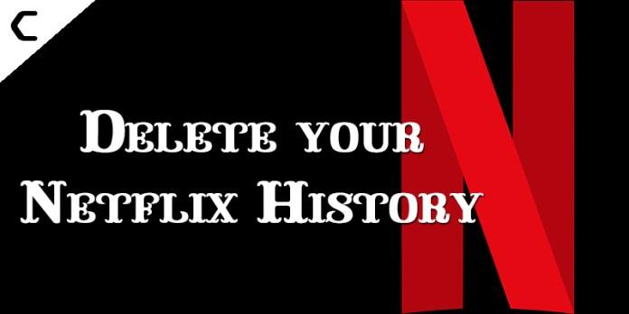 Delete your Netflix History