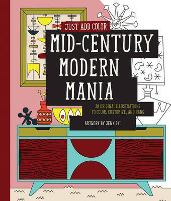 Just Add Color: Mid-Century Modern Mania