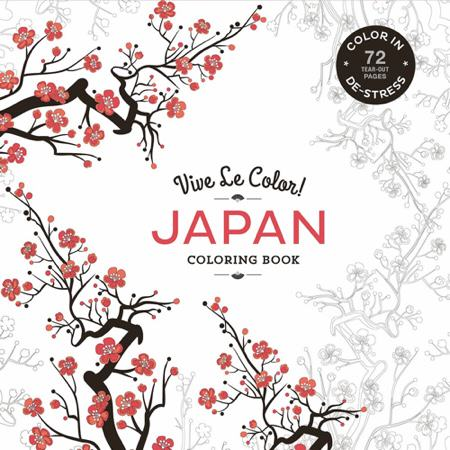 Vive Le Color! Japan (Coloring Book): Color In; De-stress (72 Tear-out Pages)