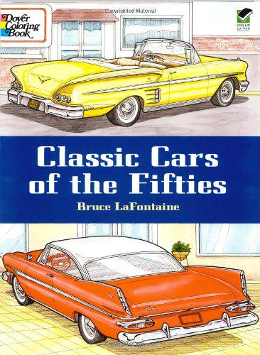 Classic Cars of the Fifties (Dover History Coloring Book)