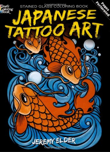 Japanese Tattoo Art Stained Glass Coloring Book (Dover Design Stained Glass Coloring Book)