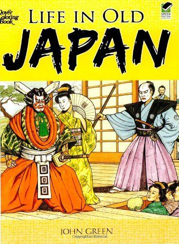 Life in Old Japan Coloring Book (Dover History Coloring Book)