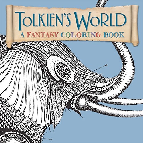 Tolkien's World: A Fantasy Colouring Book
