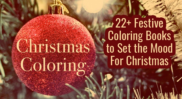 Christmas Coloring 22 Festive Books To Set The Holiday Mood