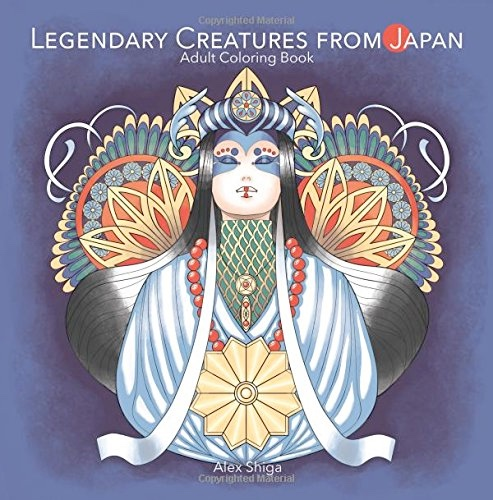 Legendary Creatures from Japan: Adult Coloring Book