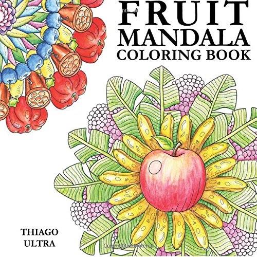 Nature Mandalas Coloring Book Sun By Thaneeya Fruit Mandala