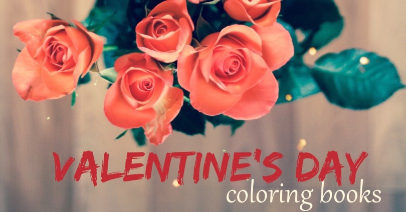 The best coloring books to get in a loving mood for Valentine's Day.
