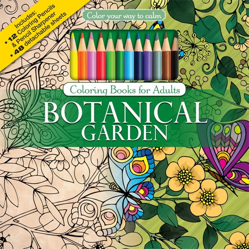 Color Your Way to Calm: Botanical Garden (Colored Pencils + Sharpener Included)
