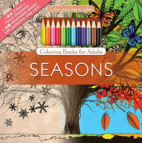 Color Your Way to Calm: Seasons (Colored Pencils + Sharpener Included)