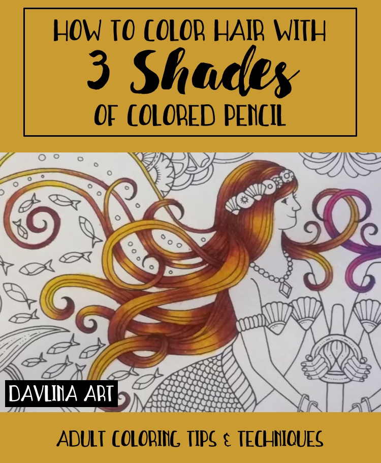 How To Color Hair With 3 Shades Of Colored Pencils