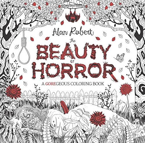 the beauty of horror a goregeous coloring book - Halloween Coloring Books