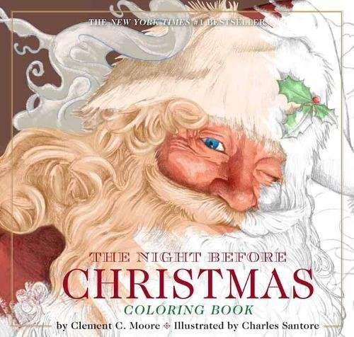 The Night Before Christmas Coloring Book Classic Edition