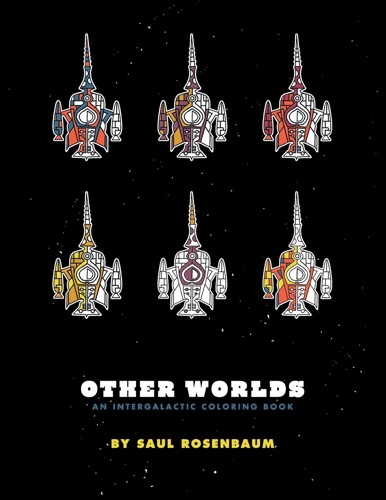 Other Worlds: An Intergalactic Coloring Book