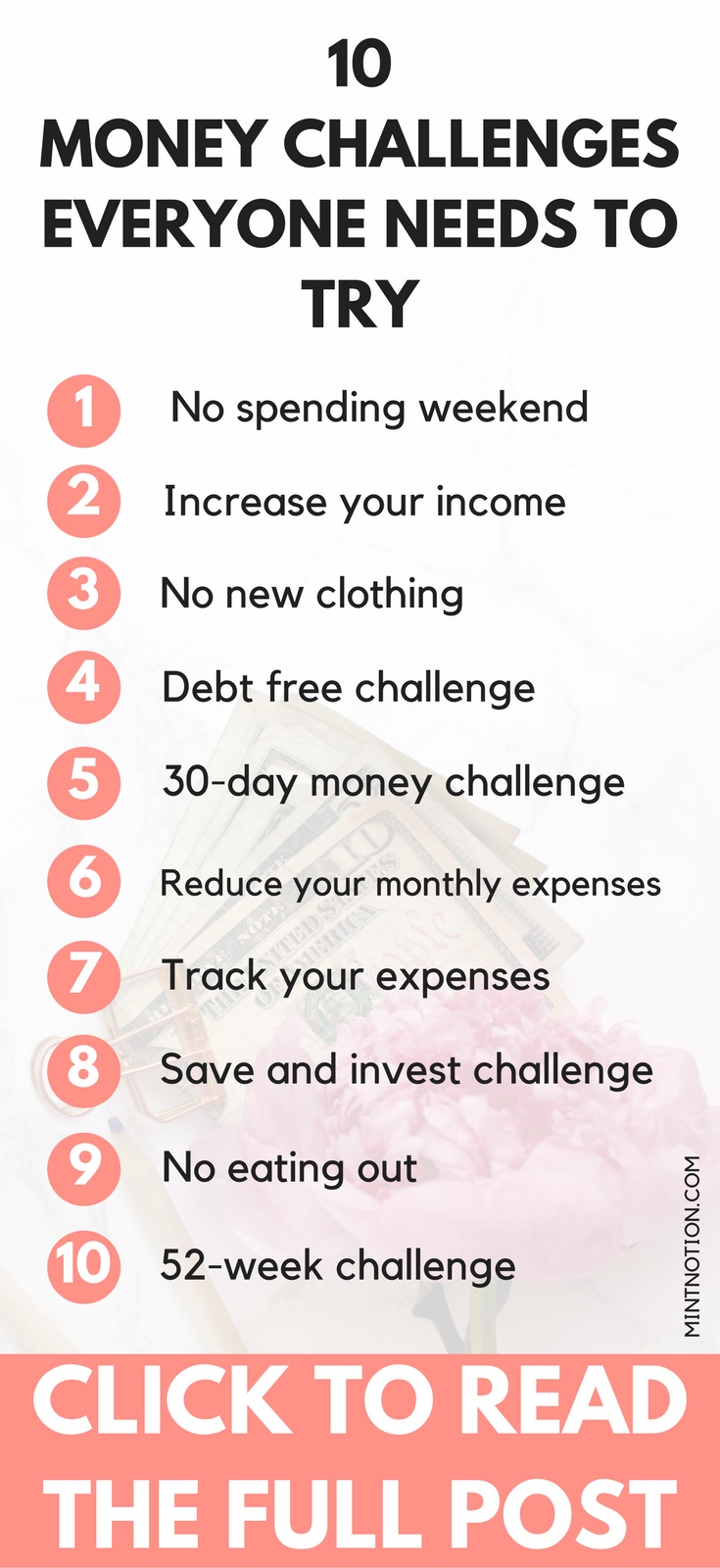 10 Money Challenges Everyone Needs to Try. Struggling to escape debt or save for that new house or car? Money troubles can have a sense of impending doom that is incredibly demotivating. Find that motivation again -- and save a surprising amount of money -- with one of these money challenges.