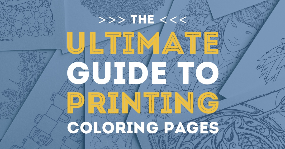 - How To Print Coloring Pages: The Ultimate Guide