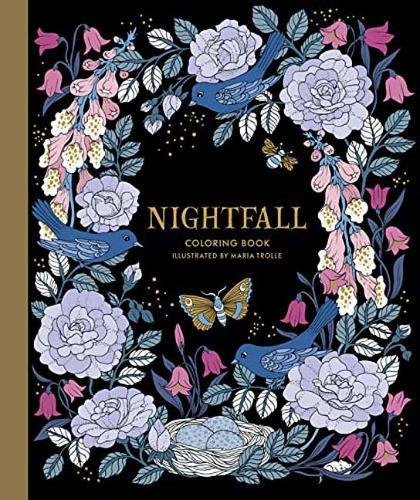 Nightfall Coloring Book By Maria Trolle Published In Sweden As Skymningstimman