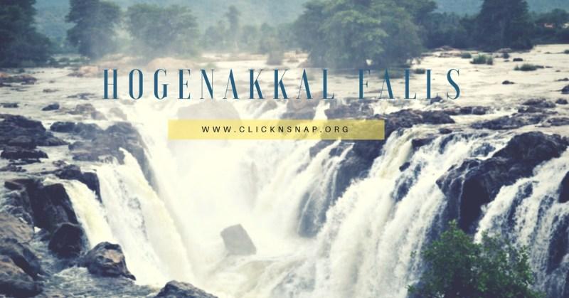 Hogenakkal Falls, monsoon, bangalore, travel, Rain, Tour