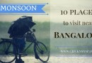 10 Places to visit near Bangalore in Monsoon