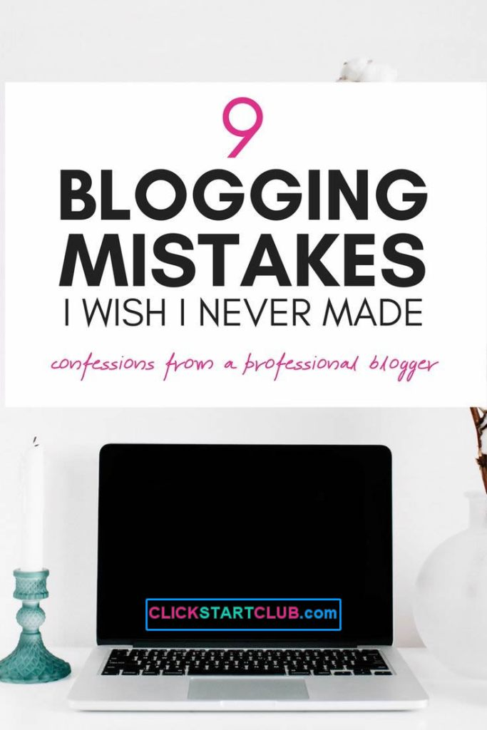 Blogging Mistakes Wish I Never Made
